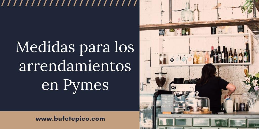Bufete Pico te explica la moratoria alquiler para pymes