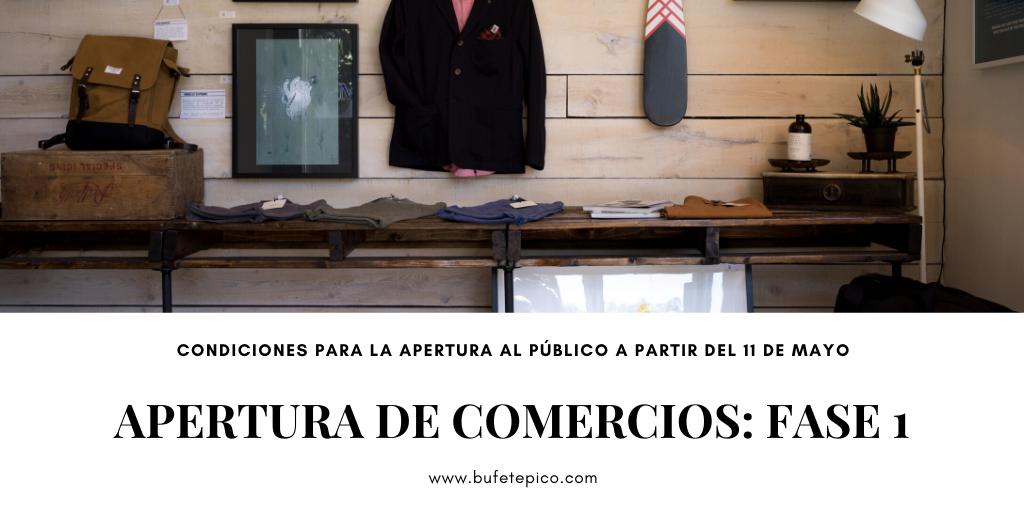Bufete Picó te explica la fase de apertura de los comercios